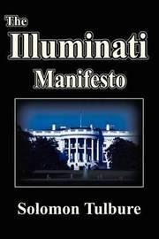 Illuminati Manifesto by Solomon Tulbure