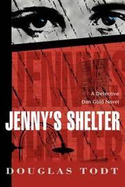 Jenny's Shelter by Douglas Todt