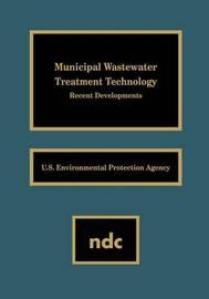 Municipal Wastewater Treatment Technology by USEPA