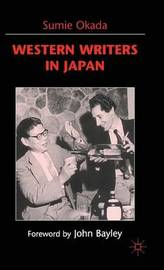 Western Writers in Japan by S. Okada