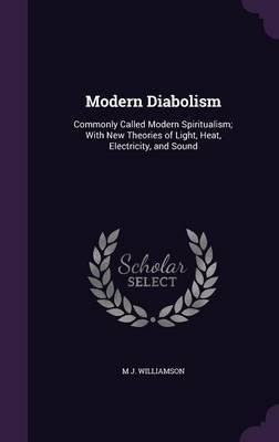 Modern Diabolism by M J Williamson image