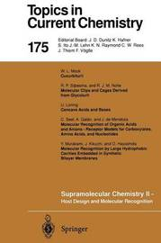 Supramolecular Chemistry II - Host Design and Molecular Recognition