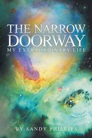 The Narrow Doorway by Sandy Phillips