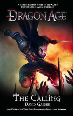 Dragon Age: The Calling (UK Ed.) by David Gaider image