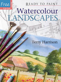 Ready to Paint: Watercolour Landscapes by Terry Harrison image