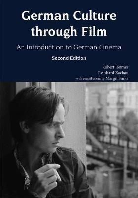 German Culture through Film by Robert C Reimer
