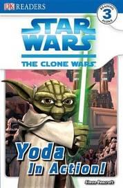 Star Wars: The Clone Wars Yoda in Action! by Heather Scott