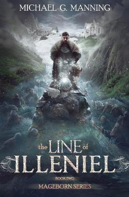 The Line of Illeniel by Michael G Manning image