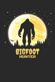 Bigfoot Hunter by Sports & Hobbies Printing