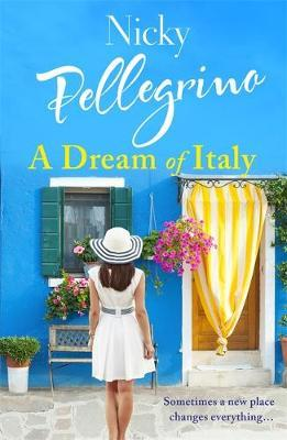 A Dream of Italy by Nicky Pellegrino