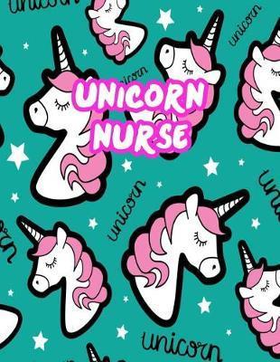 Unicorn Nurse by Lesly Sawyer