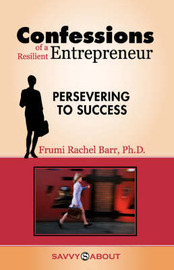 Confessions of a Resilient Entrepreneur by Frumi, Rachel Barr image