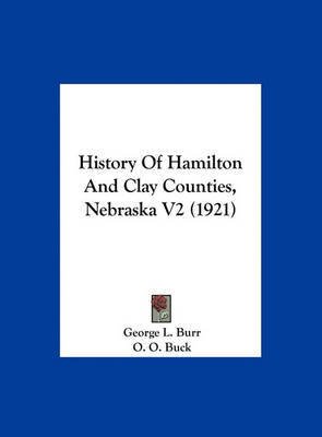 History of Hamilton and Clay Counties, Nebraska V2 (1921) image