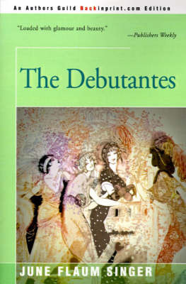 The Debutantes by June Singer