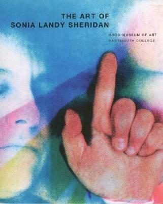 The Art of Sonia Landy Sheridan by Diane Kirkpatrick image