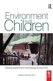 Environment and Children by Christopher Day