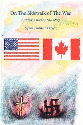 On the Sidewalk of the War by Sylvia Gutstadt Olcott