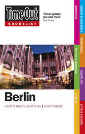 Time Out Shortlist Berlin 2nd edition by Time Out Guides Ltd image