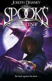 The Spook's Destiny by Joseph Delaney