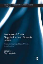 International Trade Negotiations and Domestic Politics