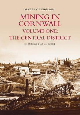 Mining in Cornwall Vol 1 by L.J. Bullen image
