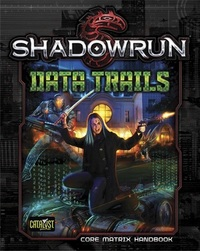 Shadowrun RPG: Data Trails - Core Matrix Handbook image