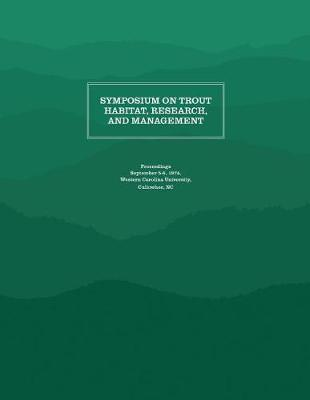 Symposium on Trout Habitat, Research, and Management image