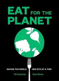 Eat for the Planet by Nil Zacharias