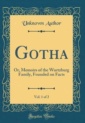 Gotha, Vol. 1 of 2 by Unknown Author