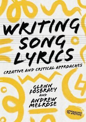 Writing Song Lyrics by Glenn Fosbraey