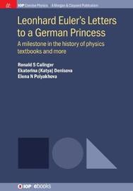 Leonhard Euler's Letters to a German Princess by Ronald S. Calinger