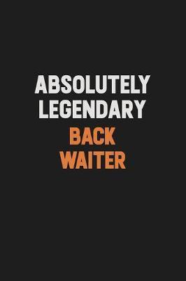 Absolutely Legendary Back Waiter by Camila Cooper