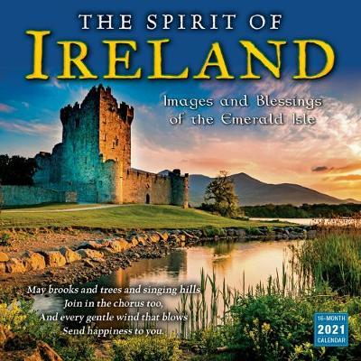The Spirit of Ireland - Wall Calendar 2021 by Sellers Publishing