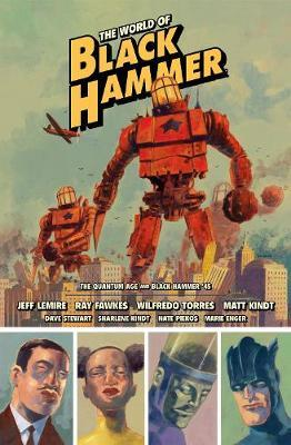 The World Of Black Hammer Library Edition Volume 2 by Jeff Lemire