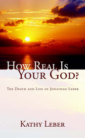 How Real Is Your God? by Kathy Leber image
