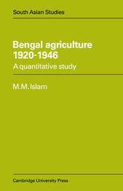Bengal Agriculture 1920-1946 by M.Mufakharul Islam image