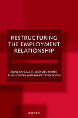 Restructuring the Employment Relationship by Duncan Gallie image