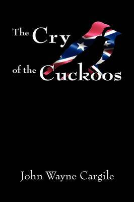 The Cry of the Cuckoos by John Cargile image