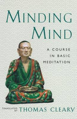 Minding Mind: Course in Basic Meditation by Cleary image