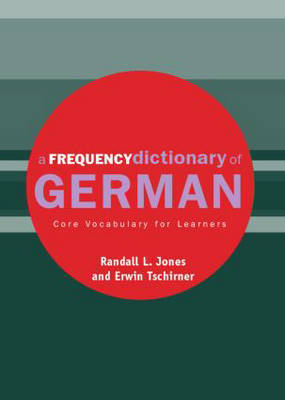 A Frequency Dictionary of German by Erwin Tschirner