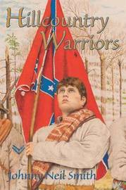 Hillcountry Warriors by Johnny Neil Smith image