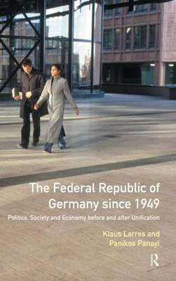 The Federal Republic of Germany since 1949 by Klaus Larres image