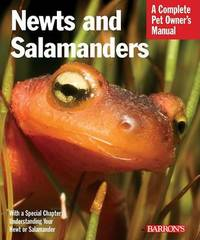 Newts and Salamanders: Complete Pet Owner's Manual by Frank Indiviglio image