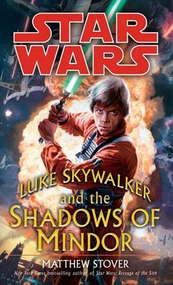 Luke Skywalker and the Shadows of the Mindor by Matthew Stover image