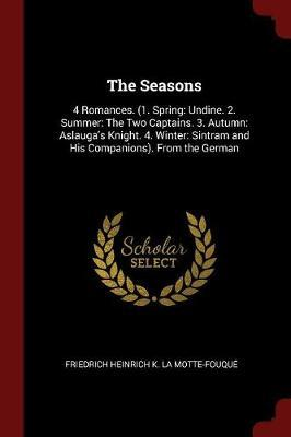 The Seasons by Friedrich Heinrich K. La Motte-Fouque image