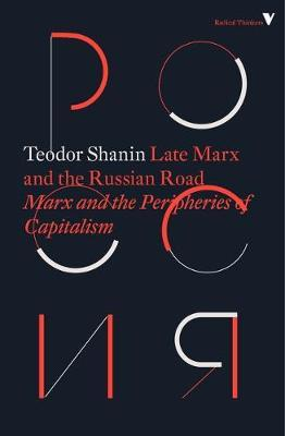 Late Marx and the Russian Road by Teodor Shanin
