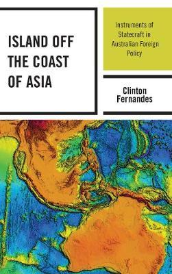 Island off the Coast of Asia by Clinton Fernandes