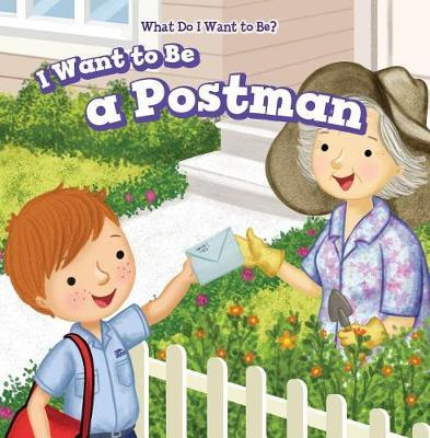 I Want to Be a Postman by Brianna Battista