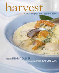 Harvest: Naturally Good New Zealand Food by Penny Oliver image