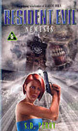 Resident Evil: Nemesis (#5) by S.D. Perry image